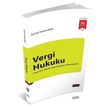 Vergi Hukuku - Nurettin Bilici 51. Baský  2021
