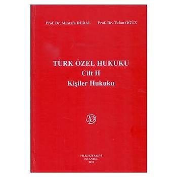 Türk Özel Hukuku Cilt 2 Kiþiler Hukuku - Mustafa Dural, Tufan Öðüz