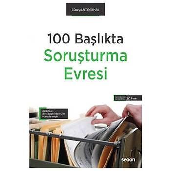 100 Baþlýkta Soruþturma Evresi - Cüneyd Altýparmak