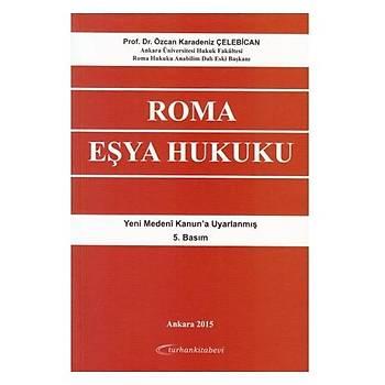 Roma Eþya Hukuku - Özcan Karadeniz Çelebican