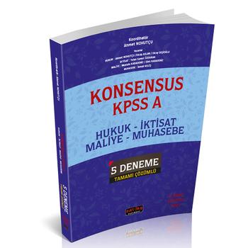 KONSENSUS KPSS A Hukuk, Ýktisat, Maliye, Muhasebe 5 Deneme Tamamý Çözümlü Savaþ Yayýnlarý 2020