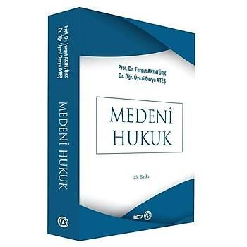 Medeni Hukuk - Derya Ateþ Karaman, Turgut Akýntürk