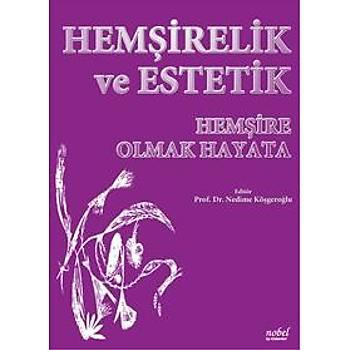 Nobel Týp Hemþirelik ve Estetik Hemþire Olmak Hayata – Nedime Köþgeroðlu