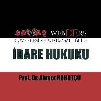 Savaþ WebDErs Ýdare Hukuku Konu Anlatýmlý Kitap + Video Anlatýmý - Ahmet Nohutçu 2019