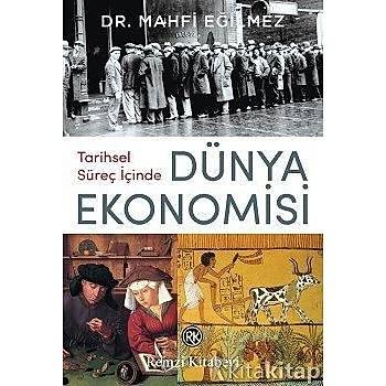 Tarihsel Süreç Ýçinde Dünya Ekonomisi Mahfi Eðilmez Remzi Kitapevi