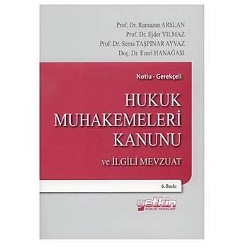 Hukuk Muhakemeleri Kanunu ve Ýlgili Mevzuat - Ramazan Arslan, Ejder Yýlmaz