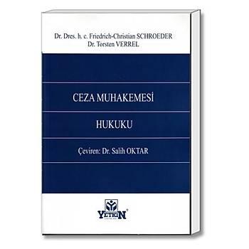Ceza Muhakemesi Hukuku - Friedrich-Christian Schroeder, Torsten Verrel