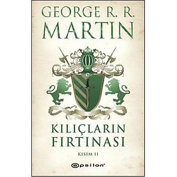 George R. R. Martin - Kýlýçlarýn Fýrtýnasý Kýsým 2