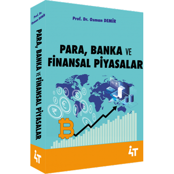 4T PARA BANKA VE FÝNANSAL PÝYASALAR