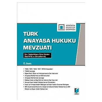Türk Anayasa Hukuku Mevzuatý - Anayasa Hukukçularý Derneð