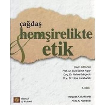 ÝSTANBUL MEDÝKAL ÇAÐDAÞ HEMÞÝRELÝKTE ETÝK ( MARGARET A. BURKHARDT )