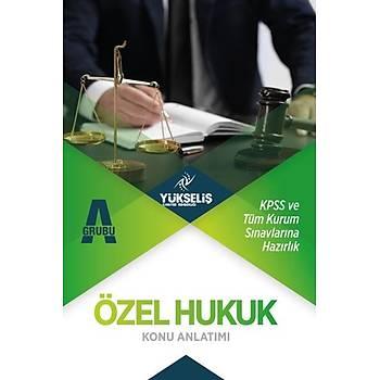KPSS A Grubu Özel Hukuk Ders Notlarý Yükseliþ Kariyer Yayýnlarý 2018