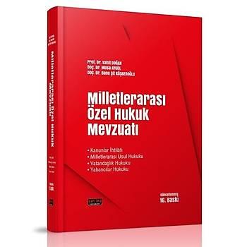 Milletlerarasý Özel Hukuk Mevzuatý - Vahit Doðan, Musa Aygül, Banu Þit Köþgeroðlu 2019