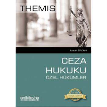 THEMIS Ceza Hukuku Özel Hükümler - Ýsmail Ercan