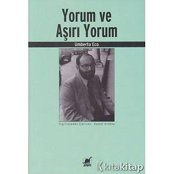 Yorum ve Aþýrý Yorum - Umberto Eco
