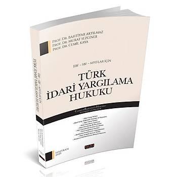 ÝÝBF, SBF, MYO'lar Ýçin Türk Ýdari Yargýlama Hukuku - Bahtiyar Akyýlmaz, Murat Sezginer, Cemil Kaya