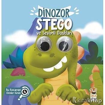 Dinozor Stego ve Sevimli Dostlarý (Bu Kocaman Gözler Kimin?)