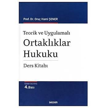 Ortaklýklar Hukuku Ders Kitabý - Oruç Hami Þener
