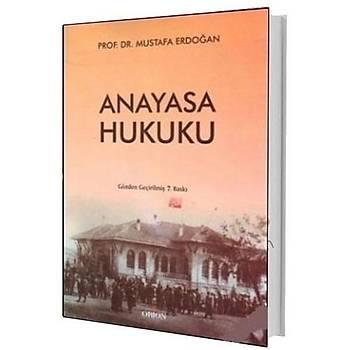 Anayasa Hukuku - Mustafa Erdoðan