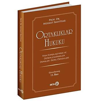 Ortaklýklar Hukuku - Mehmet Bahtiyar