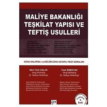 Gazi Maliye Bakanlýðý Teþkilat Yapýsý ve Teftiþ Usulleri - Ümit Aslan, Fazlý Emektar