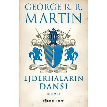 George R. R. Martin - Ejderhalarýn Dansý Kýsým 2