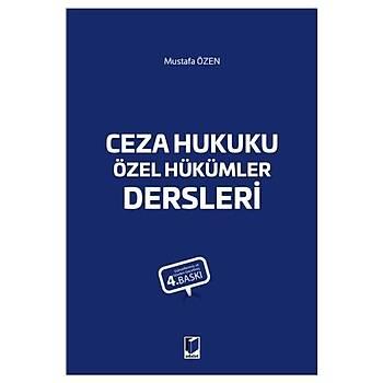 Ceza Hukuku Özel Hükümler Dersleri - Mustafa Özen 5. Baský