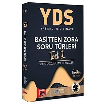 YDS Test 2 Basitten Zora Soru Türleri Yargý Yayýnlarý