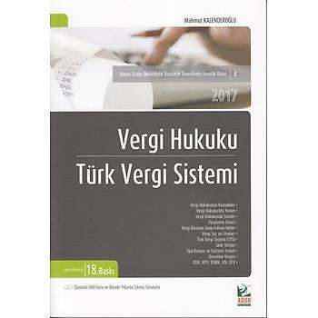 Vergi Hukuku - Türk Vergi Sistemi - Mahmut Kalenderoðlu