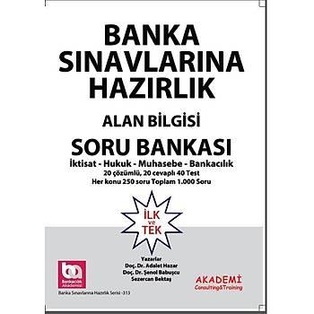 Bankacýlýk Sýnavlarýna Hazýrlýk Alan Bilgisi Soru Bankasý Akademi Yayýnlarý