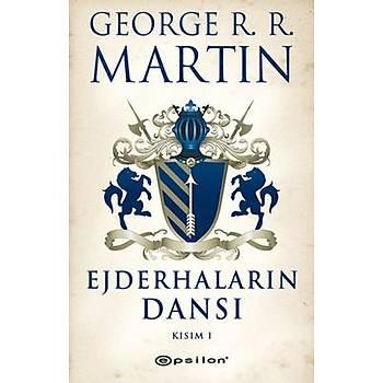 George R. R. Martin - Ejderhalarýn Dansý Kýsým 1