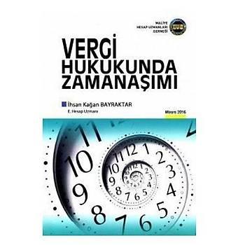 Vergi Hukukunda Zamanaþýmý - Ýhsan Kaðan Bayraktar