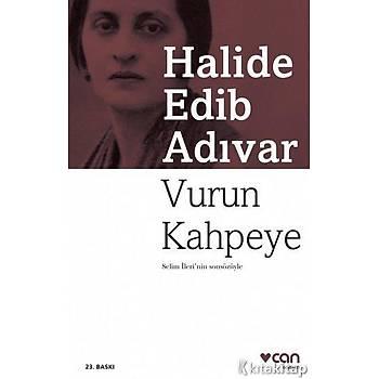 Halide Edib Adývar - Vurun Kahpeye