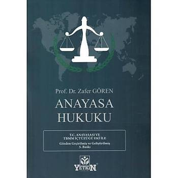 Anayasa Hukuku - Zafer Gören