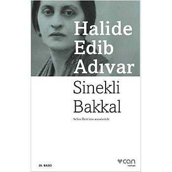 Halide Edib Adývar - Sinekli Bakkal