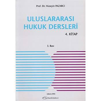 Uluslararasý Hukuk Dersleri 4. Kitap Gözden Geçirilmiþ 3. Basý