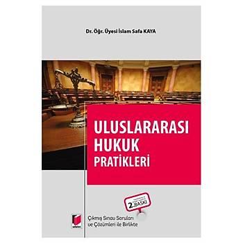 Uluslararasý Hukuk Pratikleri - Ýslam Safa Kaya