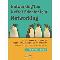 NETWORKING'TEN NEFRET EDENLER ÝÇÝN NETWORKING