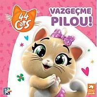 44 Cats - Vazgeçme Pilou!