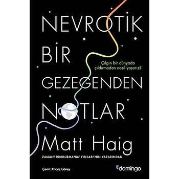 Nevrotik Bir Gezegenden Notlar