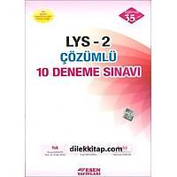 Esen LYS 2 Çözümlü 10 Deneme Sınavı (2017)