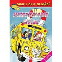Sihirli Okul Otobüsü - Mıknatısların Gizemi - Joanna Cole