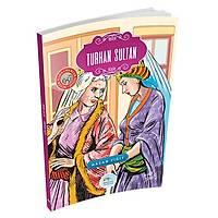 Turhan Sultan - Hasan Yiğit - Maviçatı Yayınları