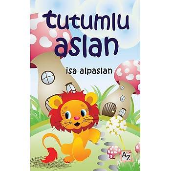 Tutumlu Aslan - Ýsa Alpaslan - AZ Kitap