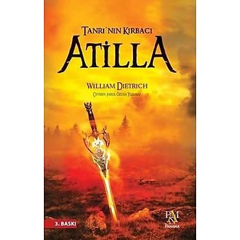 Tanrý'nýn Kýrbacý Atilla - William Dietrich - Panama Yayýncýlýk