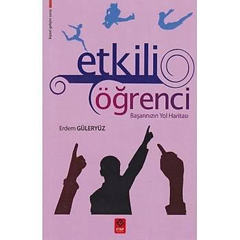 Etkili Öðrenci - Erdem Güleryüz - Etap Yayýnevi