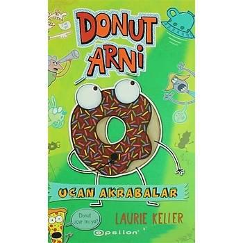 Donut Arni 2 - Uçan Akrabalar - Laurie Keller