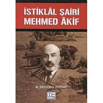 Ýstiklal Þairi Mehmed Akif - M. Ertuðrul Düzdað