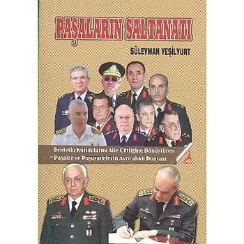 Paþalarýn Saltanatý - Süleyman Yeþilyurt