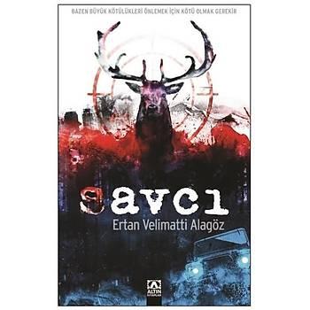 Savcý - Ertan Velimatti Alagöz - Altýn Kitaplar